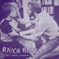 Rayon Beach - This Looks Serious