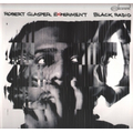 Robert Glasper Experiment, The - Black Radio