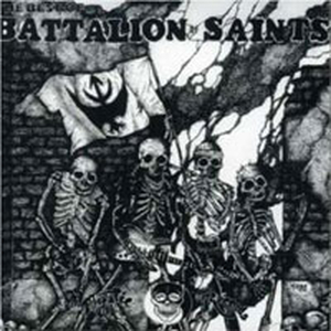 Battalion of Saints - Best of...