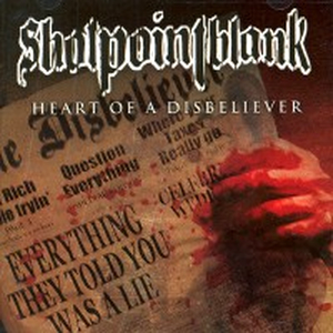 Shotpointblank - Heart of a disbeliever