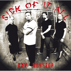 Sick Of It All - XXV Nonstop (re-recordings)