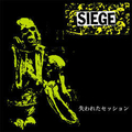 Siege - Lost session `91