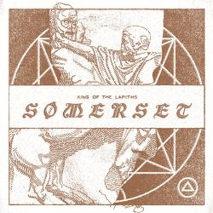 Somerset - King Of The Lapiths