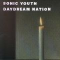 Sonic Youth - Daydream Nation (remastered)