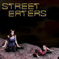Street Eaters - s/t