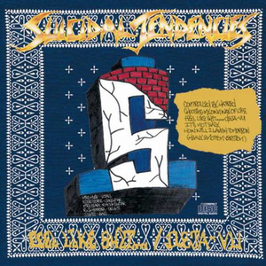Suicidal Tendencies - Controlled By Hatred/Feel Like Shit...Déja Vu
