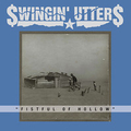 Swingin Utters - Fistful Of Hollow