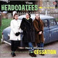 Thee Headcoatees - Here comes cessation (Reissue)