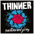 Thinner - Paintime And Glory