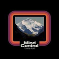 Uncle Acid & The Deadbeats - Mind Control