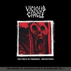 Vicious Circle - The Price of Progress/Reflections