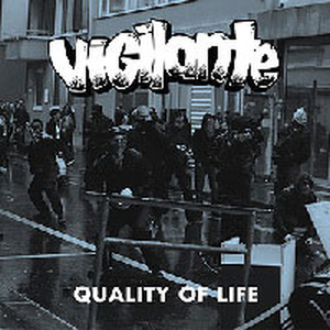 Vigilante - Quality of life