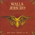 Walls Of Jericho - With devil amongst us all
