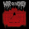 War On Women - s/t