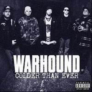 Warhound - Colder than ever