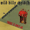 Wild Billy Childish - Theres only me