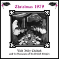 Wild Billy Childish And The MOTBE - Christmas 1979