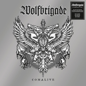 Wolfbrigade - Comalive