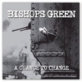 Bishops Green - A chance to change - lp
