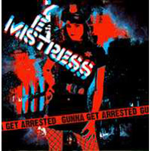 Yes Mistress - Gunna Get Arrested