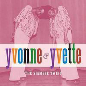 Yvonne & Yvette - The siamese twins