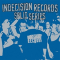 v/a - Indecision Records - Split Series (RSD)