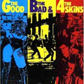 4 Skins, The - The Good, The Bad & the 4 Skins - lp