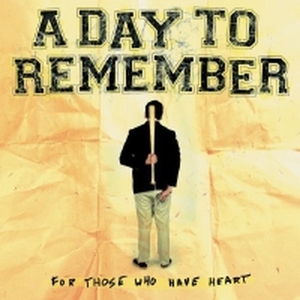 A Day To Remember - For those who have heart - cd
