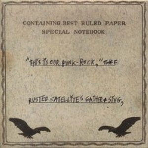 A Silver Mt. Zion - This is Our Punk-Rock, thee rusted Satellites - 2xlp