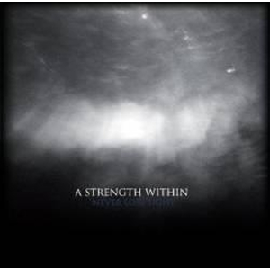 A Strength Within - Never Lose Sight - mcd