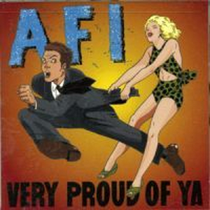 AFI - Very Proud Of Ya - lp