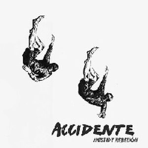 Accidente - Amistad y Rebelión - lp