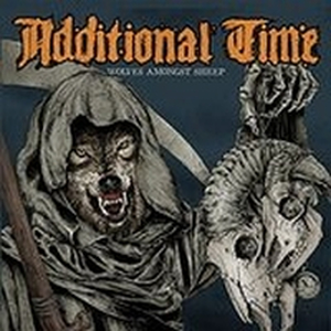 Additional Time - Wolves Amongst Sheep - cd