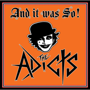 Adicts, The - And It Was So! - lp