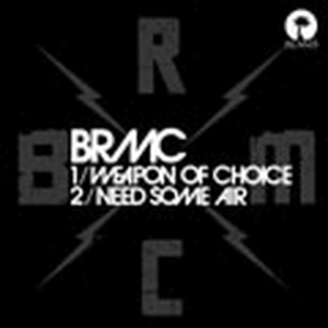 Black Rebel Motorcycle Club - Weapon Of Choice (RSD15)