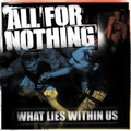 All For Nothing - What Lies Within Us - cd