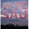 Alte Sau - To Be As Livin - lp