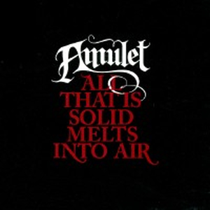 Amulet - All that is solid melts into air - cd