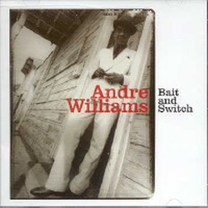 Andre Williams - Bait & switch - lp