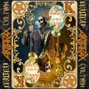 Anthrax - Evil Twin - 7