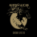 Austin Lucas - Somebody loves you - lp