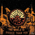Baboon Show, The - The World Is Bigger Than You - lp