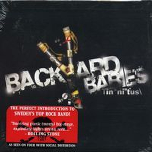 Backyard Babies - Tinnitus + Live in Paris - 2xcd