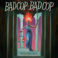 Bad Cop, Bad Cop - Warriors - lp