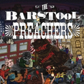 Barstool Preachers, The - Blatant propaganda - lp