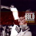 Bold - The search: 1985 - 1989 - cd
