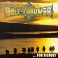 Bolt Thrower - ...For Victory - lp