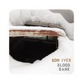 Bon Iver - Blood bank EP