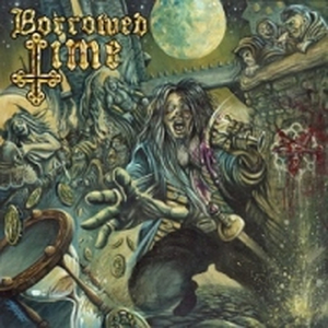 Borrowed Time - s/t