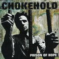 Chokehold - Prison of Hope - col. lp